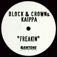 Block & Crown - Freakin