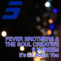 Fever Brothers - It's All About You R5B022