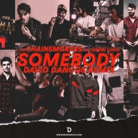 Somebody (David Dancos Remix)
