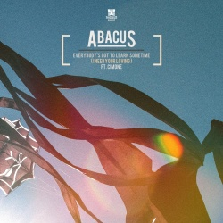 Abacus - Everybody's Got to Learn Sometime (I Need Your Loving)