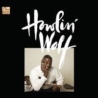 Howlin' Wolf - Three Hundred Pounds Of Joy