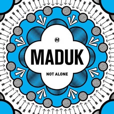 Maduk - Not Alone EP