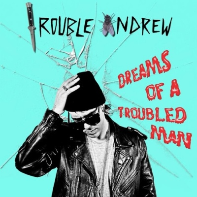 TROUBLE ANDREW - One Time
