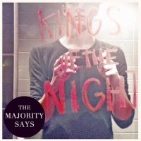 The Majority Says - Kings Of The Night