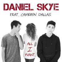 Daniel Skye - All I Want