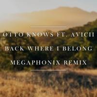 Back Where I Belong (Megaphonix Remix)