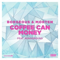 - Coffee Can Money (feat. RUNAGROUND)