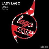 Lady Lago - L.O.V.E. (Clubmix)