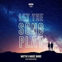 MATTN & Magic Wand feat. Neisha Neshae - Let The Song Play