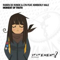 Moment Of Truth (LTN Sunrise Mix)
