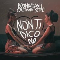 Boomdabash - Non Ti Dico No