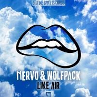 Nervo & The Wolf Pack - Like Air