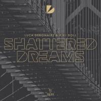 Luca Debonaire - Shattered Dreams