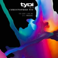 TyDi - You Don't Love Me