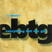 - The Best Of Everything But The Girl