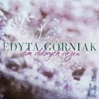 Edyta Gorniak - Dom Dobrych Drzew - Single