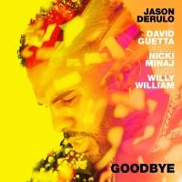 - Goodbye (feat. Nicki Minaj & Willy William)
