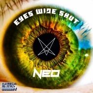 Neo - Eyes Wide Shut (Original Mix)