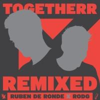 - TogetheRR (Remixed)