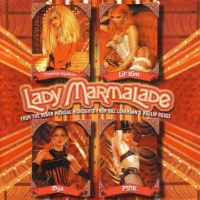Lady Marmalade (Edit)