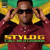 Stylo G - Call Mi A Leader (VIP Remix)