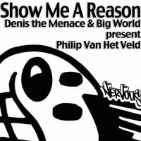 Philip Van Het Veld - Show Me A Reason (Terrace Mix)