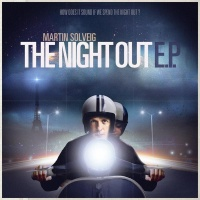 Martin Solveig - The Night Out E.P.
