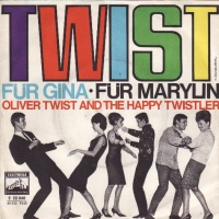 Oliver Twist And The Happy Twistler - Twist Für Gina