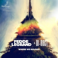 Fedde Le Grand - Where We Belong