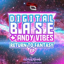Digital Base + Andy Vibes - Return To Fantasy