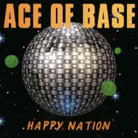 Ace Of Base - Happy Nation (RM 2015)