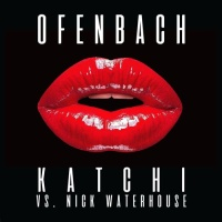 Ofenbach - Katchi (Ofenbach vs. Nick Waterhouse) - Single