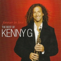 Forever In Love (The Best Of Kenny G)