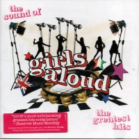 Girls Aloud - The Sound Of Girls Aloud - The Greatest Hits