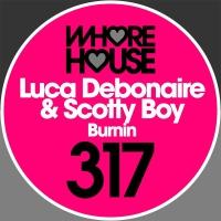 Luca Debonaire - Burnin'