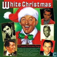 White Christmas - 20 Famous Christmas Songs
