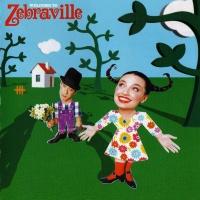 ZEBRAVILLE - Only You