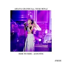 Side To Side (Acoustic)