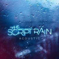 The Script - Rain (Acoustic Version) - Single