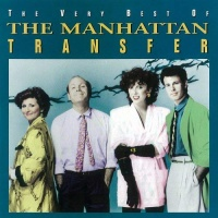 The Manhattan Transfer - The Very Best