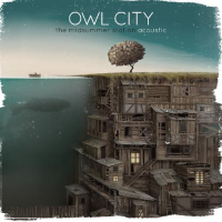 Owl City - The Midsummer Station (Acoustic) - EP