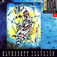 Edda Muvek 15. - Elveszett Illuziok