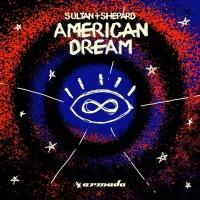 Sultan + Shepard - American Dream