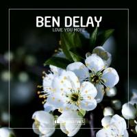 Ben Delay - Love You More