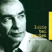 Przemija Uroda W Nas (CD 6 - Lubie Ten Smutek)